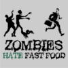 Zombies-Hate-Fast-Food-Grey