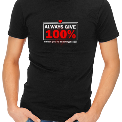 always give 100 mens tshirt black