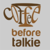 coffee-before-talkie-grey
