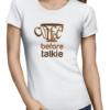 coffee before talkie ladies tshirt white