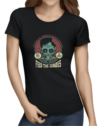 feed the zombies ladies tshirt black