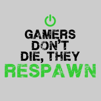 gamers-dont-die-grey