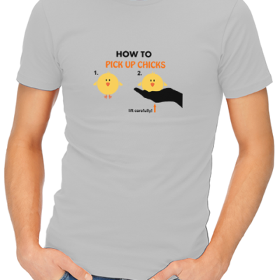 how to pick up chicks mens tshirt grey