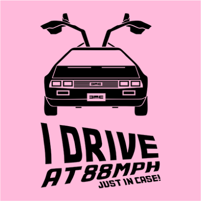 i drive at 88 mph pink square