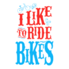 i-like-to-ride-bikes-white