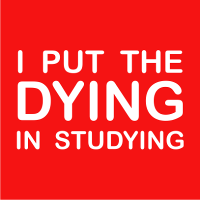 i-put-the-dying-in-studying-red