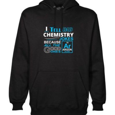 i-tell-bad-chemistry-jokes-hoodie