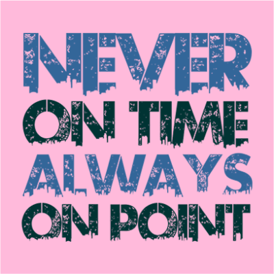 never on time pink square