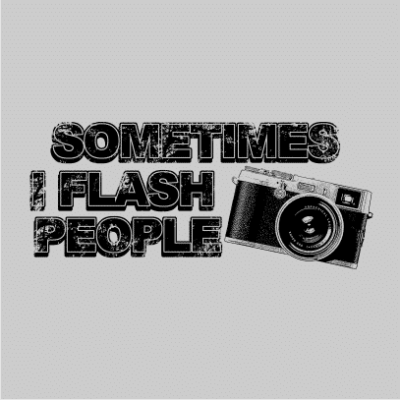 sometimes-i-flash-people-grey