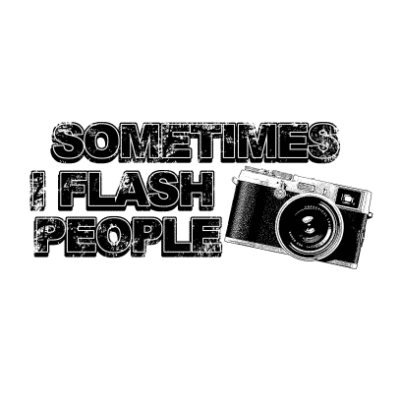 sometimes-i-flash-people-white