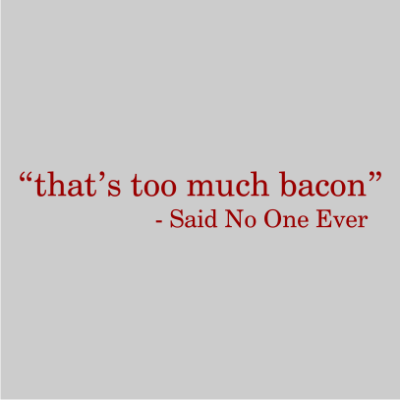 thats-too-much-bacon-grey1