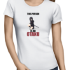 this person is an otaku ladies tshirt white