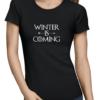 winter is coming ladies tshirt black