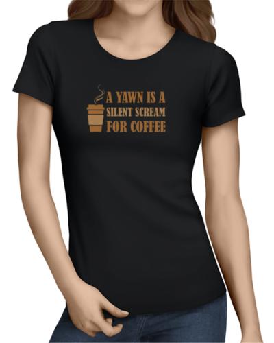 yawn for coffee ladies tshirt black
