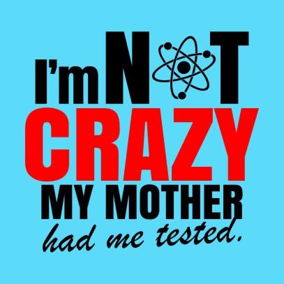 im not crazy sky blue