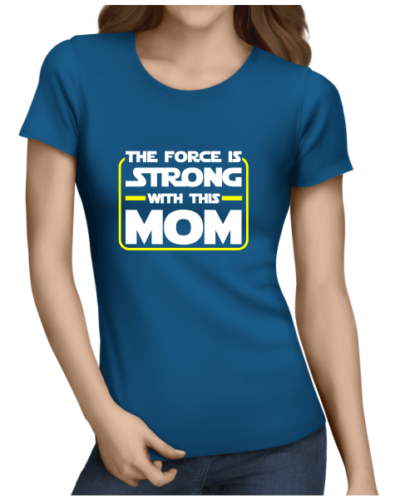 the force is strong ladies royal blue shirt