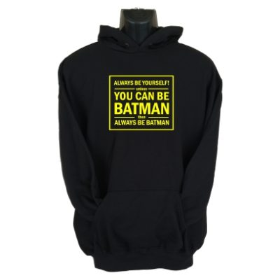 always be yourself hoodie black