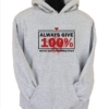 always give 100% grey hoodie