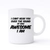 i cant hear you mug