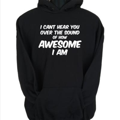 i cant hear you black hoodie