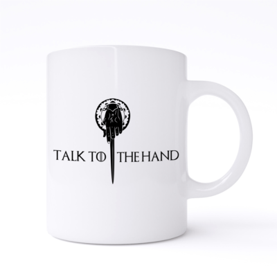 talk to the hand mug