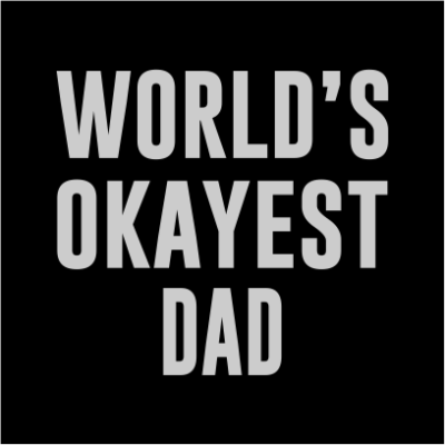 worlds okayest dad black