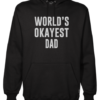worlds okayest dad mens black hoodie