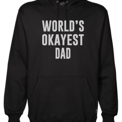 worlds okayest dad mens black hoodie