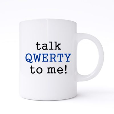 talk qwerty to me mug
