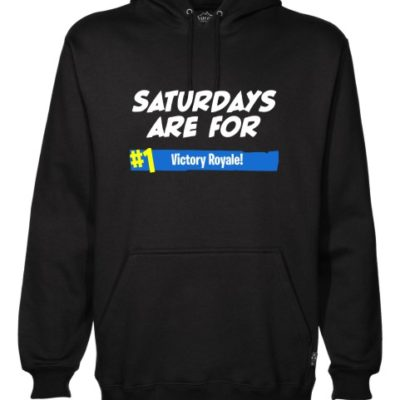 saturdays are for victory royale black hoodie