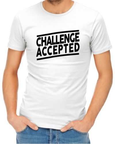 Challenge Accepted Mens White Shirt