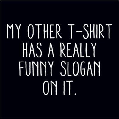Funny Slogan Black