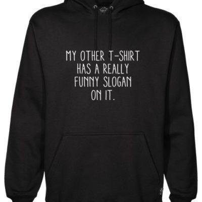 Funny Slogan Black Hoodie