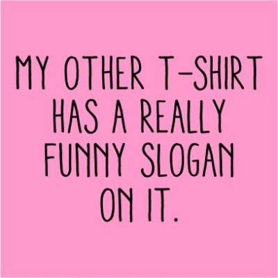 Funny Slogan Light Pink
