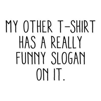 Funny Slogan White