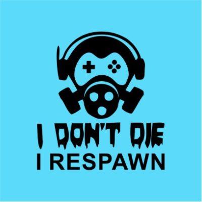 I Don_t Die I Respawn Sky Blue