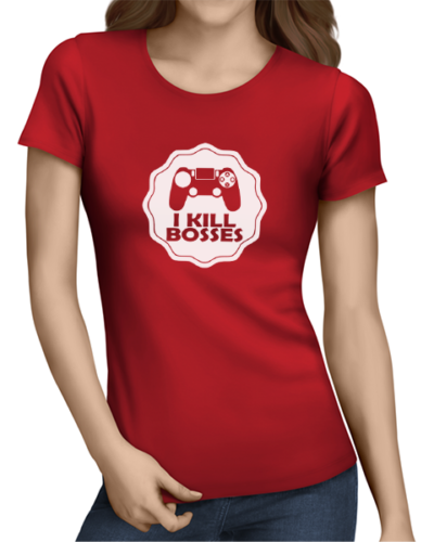 I Kill bosses ladies tshirt red
