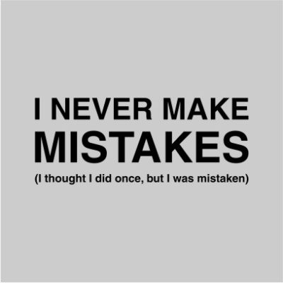 I Never Make Mistakes Grey