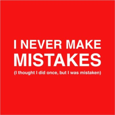 I Never Make Mistakes Red