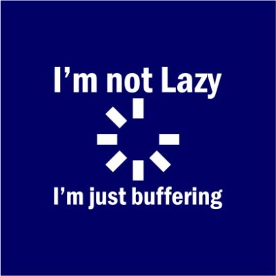 I_m Not Lazy Navy