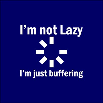 I_m Not Lazy Navy