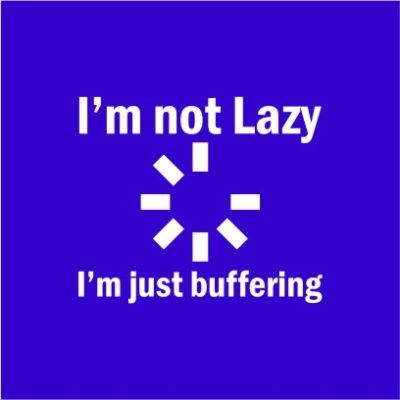 I_m Not Lazy Royal Blue