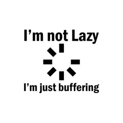 I_m Not Lazy White
