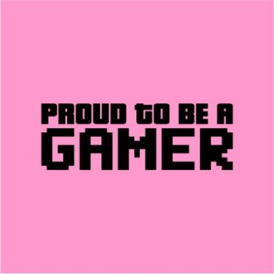 Proud To Be A Gamer Light Pink