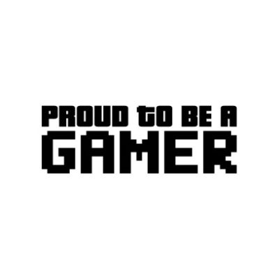 Proud To Be A Gamer White