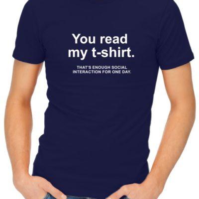 You Read My T-Shirt Mens Navy Shirt