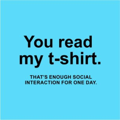 You Read My T-shirt Sky Blue