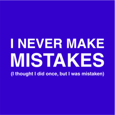 i never make mistakes blue square