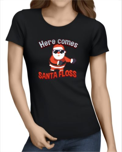 here comes santa floss ladies black tshirt