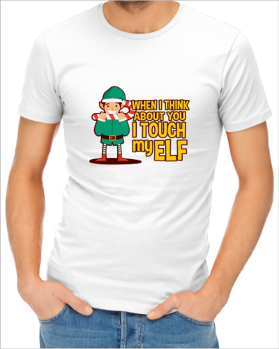 when i think about you i touch my elf mens white tshirt
